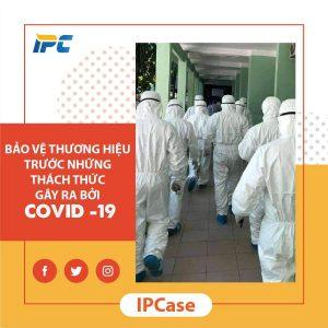 bao-ve-thuong-hieu-truoc-nhung-thach-thuc-gay-ra-boi-covid-19